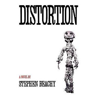 Distortion by Beachy & Stephen