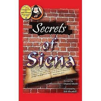 Secrets of Siena by Ahern & Dianne