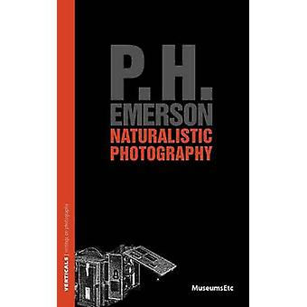 Naturalistic Photography by Emerson & P H