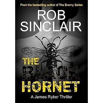 The Black Hornet by Sinclair & Rob