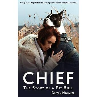 Chief   The Story of a Pit Bull by Nguyen & Duyen