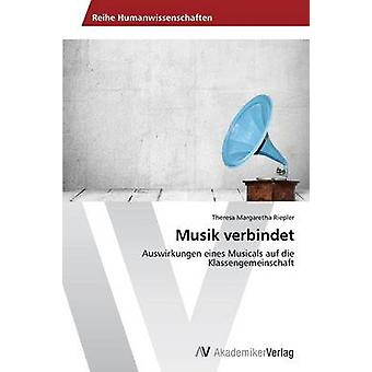 Musik verbindet by Riepler Theresa Margaretha