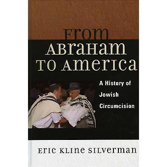 De Abraham a América por Eric Silverman