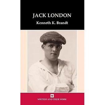Jack London by Kenneth K. Brandt - 9780746312964 Book