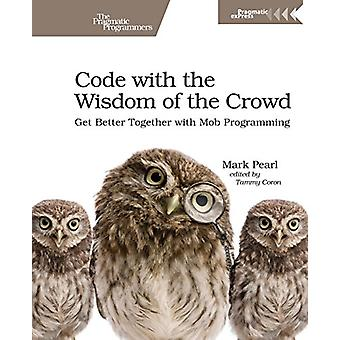 Code with the Wisdom of the Crowd by Mark Pearl - 9781680506150 Book