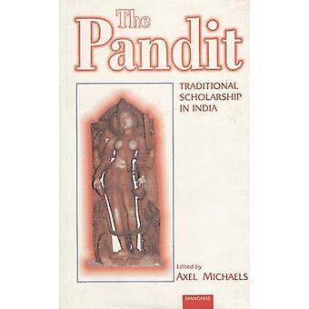 The Pandit - Traditional Scholarship in India by Axel Michaels - 97881