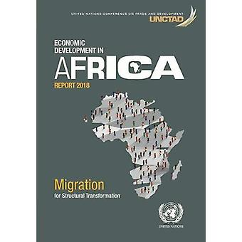 Economic development in Africa report 2018 - migration and structural