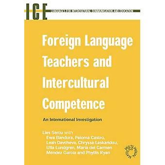 Foreign Language Teachers and Intercultural Competence - An Investigat