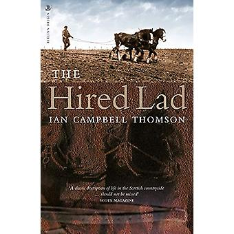 The Hired Lad by Ian Campbell Thomson - 9781912476701 Book