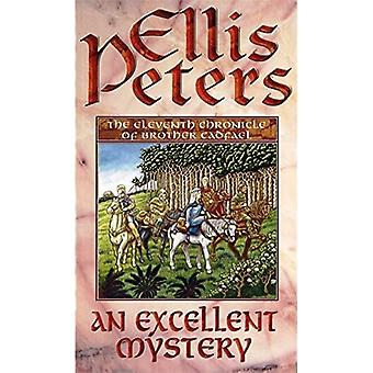 An Excellent Mystery (The Cadfael Chronicles)