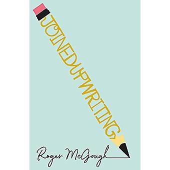 joinedupwriting by Roger McGough - 9780241374207 Book