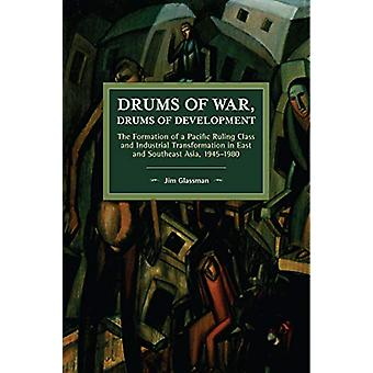 Drums of War - Drums of Development - The Formation of a Pacific Rulin