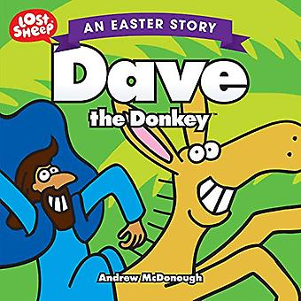 Dave the Donkey by Andrew McDonough - 9781910786963 Book
