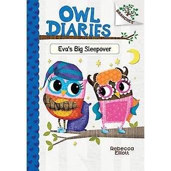 Evas Big Sleepover A Branches Book Owl Diaries 9 Volume 9 by Rebecca Elliott