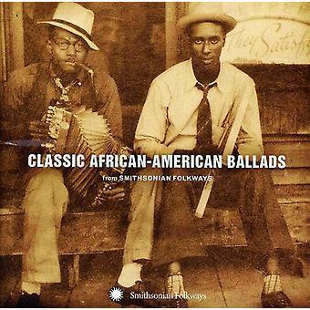 Clássicas americanas Africano baladas do Smithsonian - Classic Ballads afro-americana do Smithsonian [CD] EUA importar