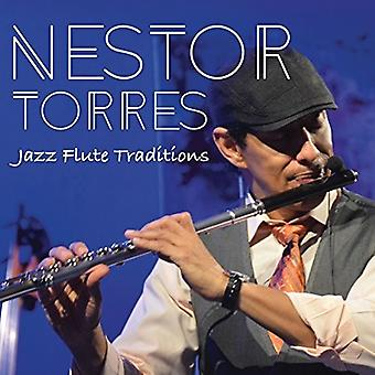 Nestor Torres - Jazz Flute Traditions [CD] USA import