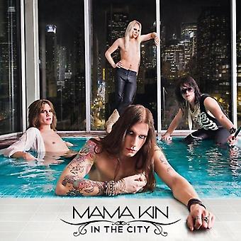 Mama Kin - In the City [CD] USA import