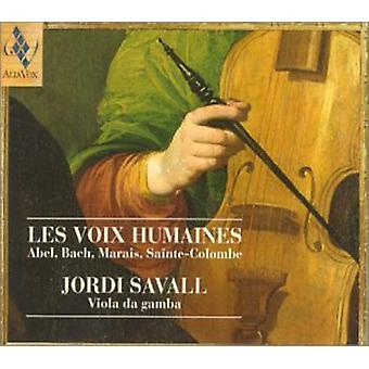 Jordi Savall - Les Voix Humaines: Abel, Bach, Marais, Sainte-Colombe [CD] USA import