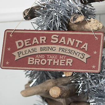 Oosten van India kerst ondertekenen 'Lieve Santa gelieve brengen presenteert en nemen My Brother'