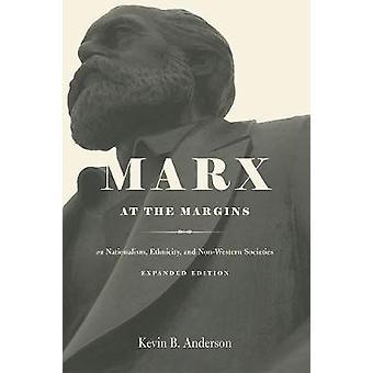 Marx à la marge - Sur l'ethnicité du nationalisme et les sociétés non occidentales