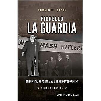 Fiorello La Guardia: Etniciteit, Hervorming, en Stedelijke Ontwikkeling