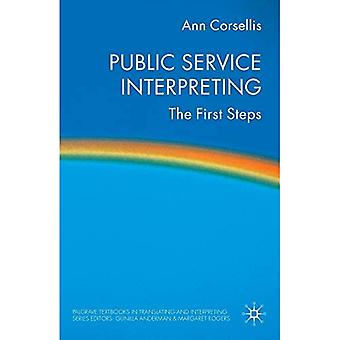Public Service Interpreting: The First Steps (Palgrave Textbooks in Vertalen en Tolken)