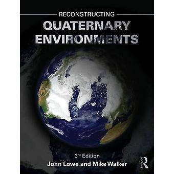 إعادة بناء البيئات الرباعية (الطبعة المنقحة الثالثة) من قبل J. Jo
