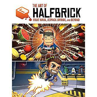 The Art of Halfbrick: Fruit Ninja, Jetpack Joyride and Beyond Hardcover