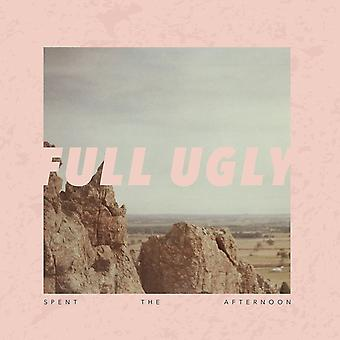 Full Ugly - Tillbringade eftermiddagens CD