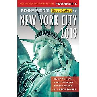 Frommers EasyGuide to New York City 2019 by Pauline Frommer