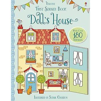 First Sticker Book Dolls House by Abigail Wheatley