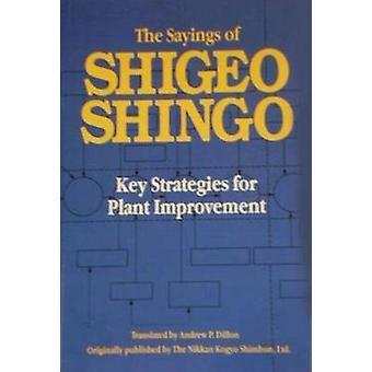 The Sayings of Shigeo Shingo by Shigeo Shingo