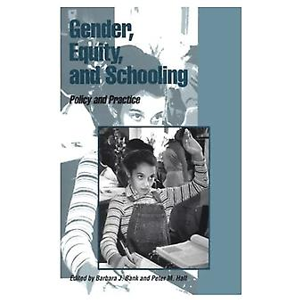 Gender, Equity, and Schooling: Policy and Practice, Vol. 2