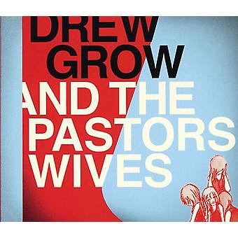 Drew Grow & the Pastors Wives - Drew Grow & the Pastors Wives [CD] USA import