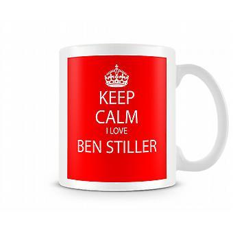 Keep Calm I Love Ben Stiller Printed Mug