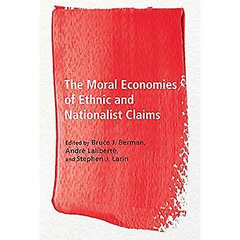 Moraliska ekonomierna i etniska och nationalistiska anspråk av Bruce J. Berm