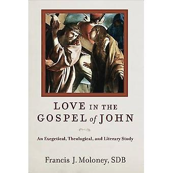 Love in the Gospel of John by Francis J. Moloney - 9780801049286 Book