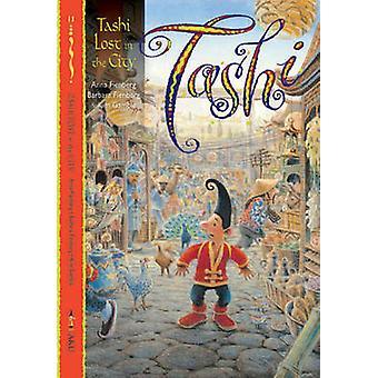 Tashi Lost City - kirja 11 Anna Fienberg - Barbara Fienberg-