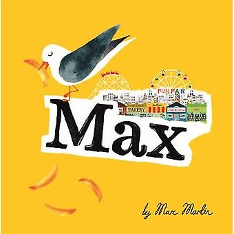 Max by Marc Martin - Marc Martin - 9781783701964 Book