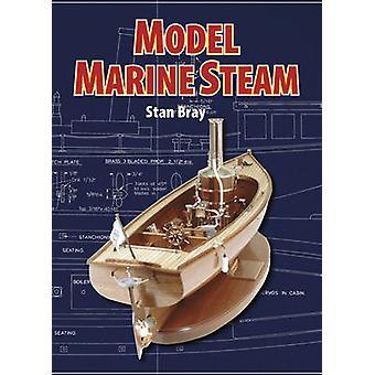 Model Marine Steam by Stan Bray - 9781854862457 Book