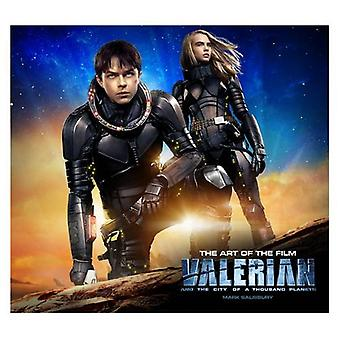 Valerian and the City of a Thousand Planets - The Art of the Film by M