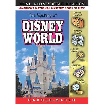 The Mystery at Disney World (Real Kids, Real Places)