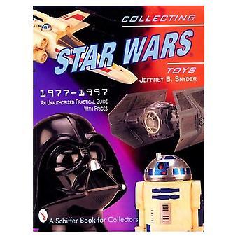 Het verzamelen van Star Wars-speelgoed 1977-1997: ongeoorloofd Practical Guide (Schiffer boek voor verzamelaars)