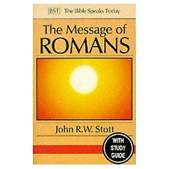 De boodschap van Romeinen: Gods goed nieuws voor de wereld (de Bijbel spreekt vandaag)
