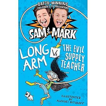 Long Arm Vs The Evil Supply Teacher (The Adventures of Long Arm)