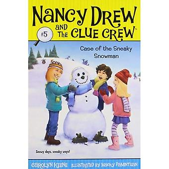 Case of the Sneaky Snowman (Nancy Drew & the Clue Crew (Quality) (Re-Issues))