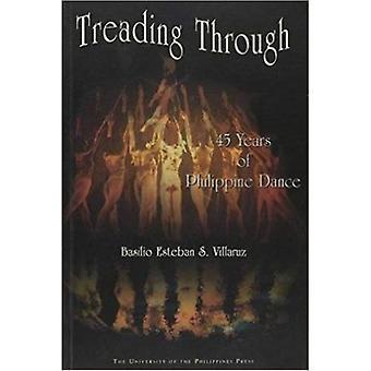 Treading Through: 45 Years of Philippine Dance