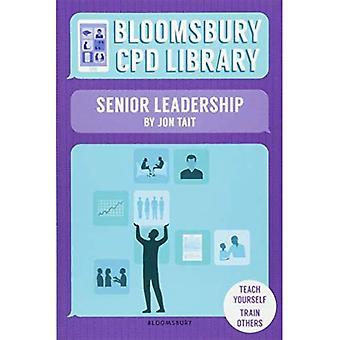 Bloomsbury CPD Library: Senior Leadership (Bloomsbury CPD Library)