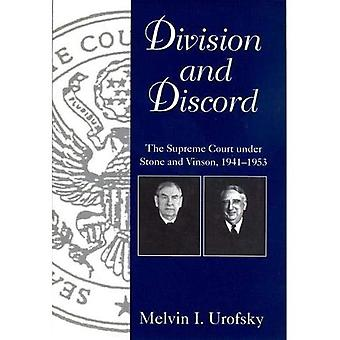 Division and Discord: Supreme Court Under Stone and Vinson, 1941-53 (Chief Justices of the United States Supreme Court)