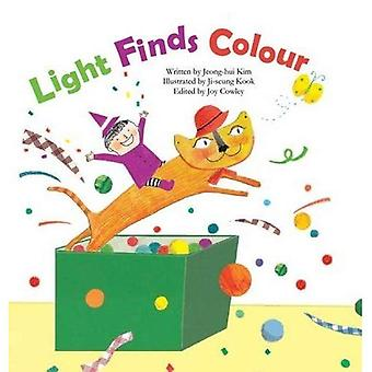 Light Finds Colour: Light and Colour (Science Storybooks)